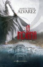 la indiana-maria teresa alvarez-9788490602218