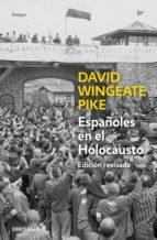 españoles en el holocausto (ed. actualizada) (ebook) david w. pike 9788490626818