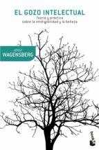 el gozo intelectual jorge wagensberg 9788490660218
