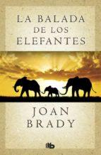 la balada de los elefantes-joan brady-9788490703618