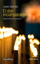 el don incomparable (ebook)-javier garrido-9788490734018
