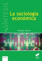 la sociologia economica philippe steiner 9788490772218