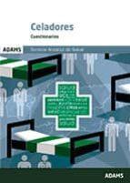 celadores servicio andaluz de salud: cuestionarios 9788490840818