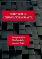 derecho de la contratacion mercantil 9788490859018