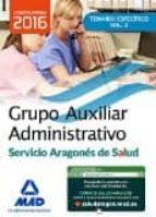 grupo auxiliar administrativo del servicio aragones de salud. temario materia especifica volumen 2-9788490937518