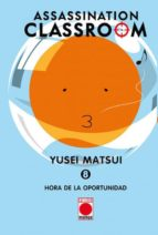 assassination classroom 8: hora de la oportunidad-yusei matsui-9788490942918