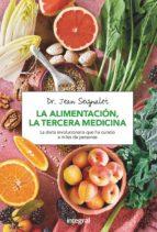 la alimentacion, la tercera medicina jean seignalet 9788491180418