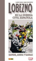 lobezno en la guerra civil española-marc silvestri-larry hama-9788491676218