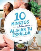 10 minutos al dia para aliviar tu espalda-9788491870418