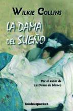 la dama del sueño-wilkie collins-9788492516018