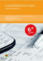 contabilidad de costes. teoria y practica (2ª ed.) 9788492989218