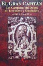 el gran capitan: las campañas del duque de terranova y santangelo-antonio l. martin gomez-9788493071318