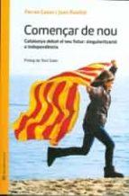 El libro de Començar de nou: quin futur te catalunya amb espanya en un contex autor FERRAN CASAS AZNAR TXT!