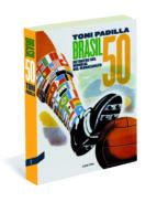 brasil 50: retratos del mundial del maracanazo-toni padilla montoliu-9788494216718