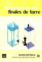 antología de los finales de torre jacinto gil sierra 9788494344718