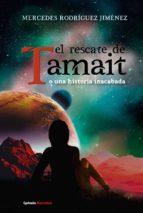 el rescate de tamait-mercedes rodriguez jimenez-9788494586118