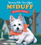 mcduff busca casa-rosemary wells-susan jeffers-9788494598418