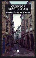 cuentos suspensivos-antonio parra sanz-9788494620218