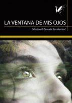 la ventana de mis ojos (ebook)-meritxell camats fernández-9788494809118