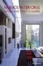 nuevos interiores: 40 viviendas espectaculares-9788495832818