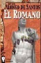 el romano jose luis alonso de santos 9788496115118