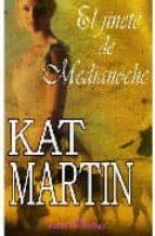 el jinete de la medianoche kat martin 9788496517318