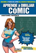 aprende a dibujar comic nº 3: anatomia heroica (5ª ed) 9788496706118