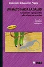 un salto hacia la salud; actividades y propuestas educativas con comba (incluye dvd) carmen peiro inma hurtado maria izquierdo 9788497290418
