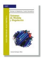 sistemas de medida y regulacion: electricidad electronica antonio rodriguez mata 9788497322218