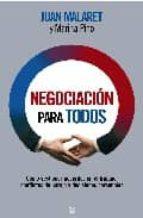negociacion para todos: la actividad humana mas frecuente, al des cubierto-juan malaret-marina pino-9788497347518