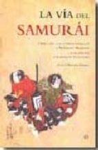 la via del samurai: libro de los cinco anillos de miyamoto musash i y hagakure de yamamoto tsunetomo-hitoshi oshima-9788497348218