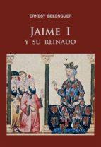 jaime i y su reinado (e-book pdf) (ebook)-ernest belenguer-9788497434218