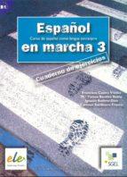 español en marcha 3: cuaderno de ejercicios-9788497782418