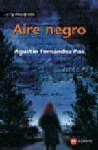 aire negro-agustin fernandez paz-9788497829618