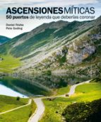 ascensiones miticas daniel friebe pete goding 9788497858618