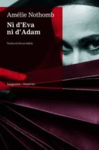 ni d eva ni d adam-amelie nothomb-9788497873918