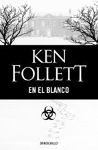en el blanco ken follett 9788497938518