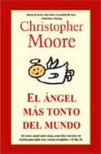 angel mas tonto del mundo (ed. especial)-christopher moore-9788498005318
