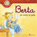 El libro de Berta se corta el pelo autor LIANE SCHNEIDER PDF!