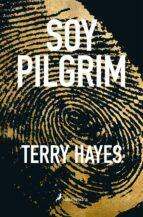 yo soy pilgrim-terry hayes-9788498387018