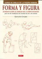 forma y figura: curso de dibujo de la figura humana-giovanni civardi-9788498742718