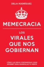 memecracia (ebook) delia rodriguez marin 9788498753318