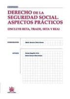 derecho de la seguridad social. aspectos practicos-maria antonia perez alonso-9788498766318