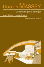doreen massey: un sentido global del lugar abel albet nuria benach 9788498884418