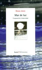 mar de luz: cooperacion y fraternidad daniel jover 9788498887518