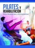 pilates y rehabilitación. (ebook) beth a. kaplanek brett levine 9788499105918