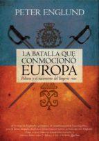 la batalla que conmocionó europa (ebook)-peter englund-9788499185118