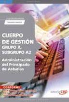 cuerpo de gestion grupo a, subgrupo a2, de la administracion del principado de asturias. cuestionarios segundo ejercicio-9788499372518