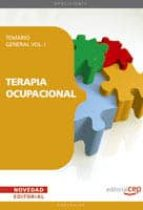 TERAPIA OCUPACIONAL: TEMARIO GENERAL VOL. I.