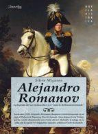 alejandro romanov (ebook) silvia miguens 9788499672618